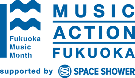 MUSIC ACTION FUKUOKA